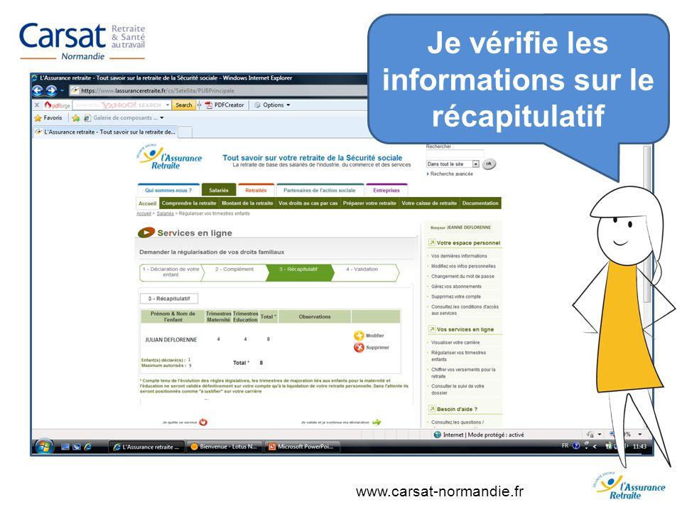 www.carsat-normandie.fr Je vérifie les informations sur le récapitulatif