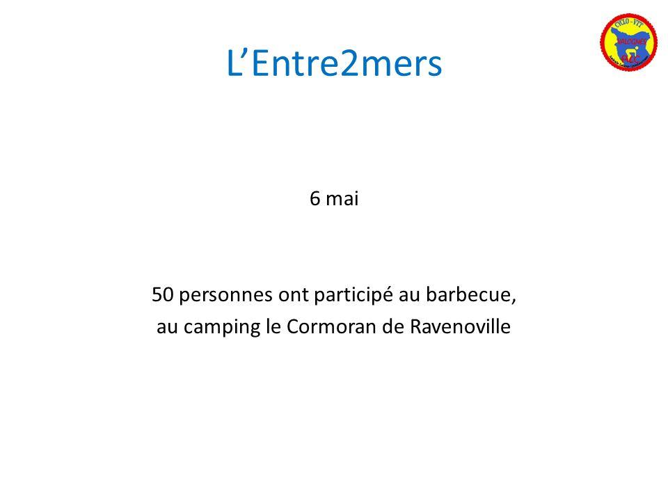 LEntre2mers 6 mai 50 personnes ont participé au barbecue, au camping le Cormoran de Ravenoville