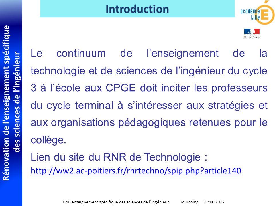 Rénovation de lenseignement spécifique des sciences de lingénieur PNF enseignement spécifique des sciences de lingénieur Tourcoing 11 mai 2012 Le cont