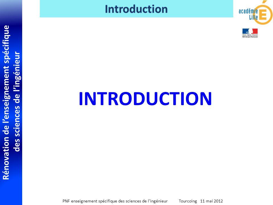 Rénovation de lenseignement spécifique des sciences de lingénieur PNF enseignement spécifique des sciences de lingénieur Tourcoing 11 mai 2012 Ce séminaire est dans la continuité de celui du 24 mai 2011 afin dassurer un accompagnement de la mise en place du programme.