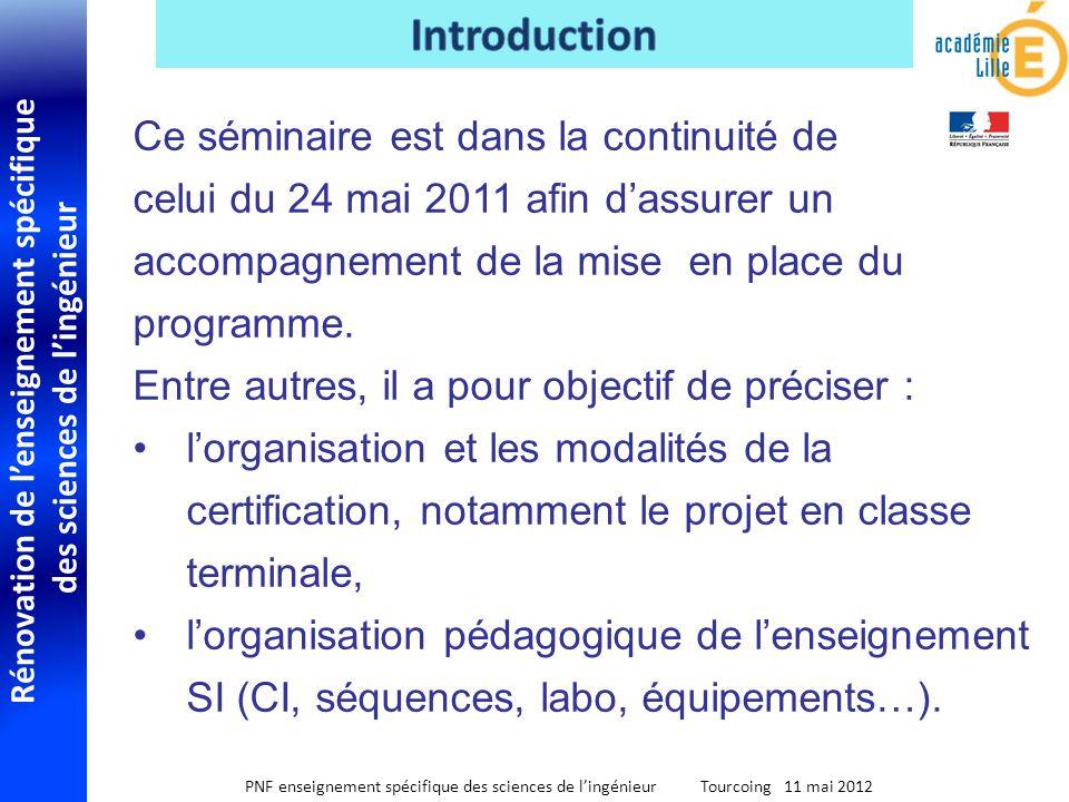 Rénovation de lenseignement spécifique des sciences de lingénieur PNF enseignement spécifique des sciences de lingénieur Tourcoing 11 mai 2012 Ce sémi