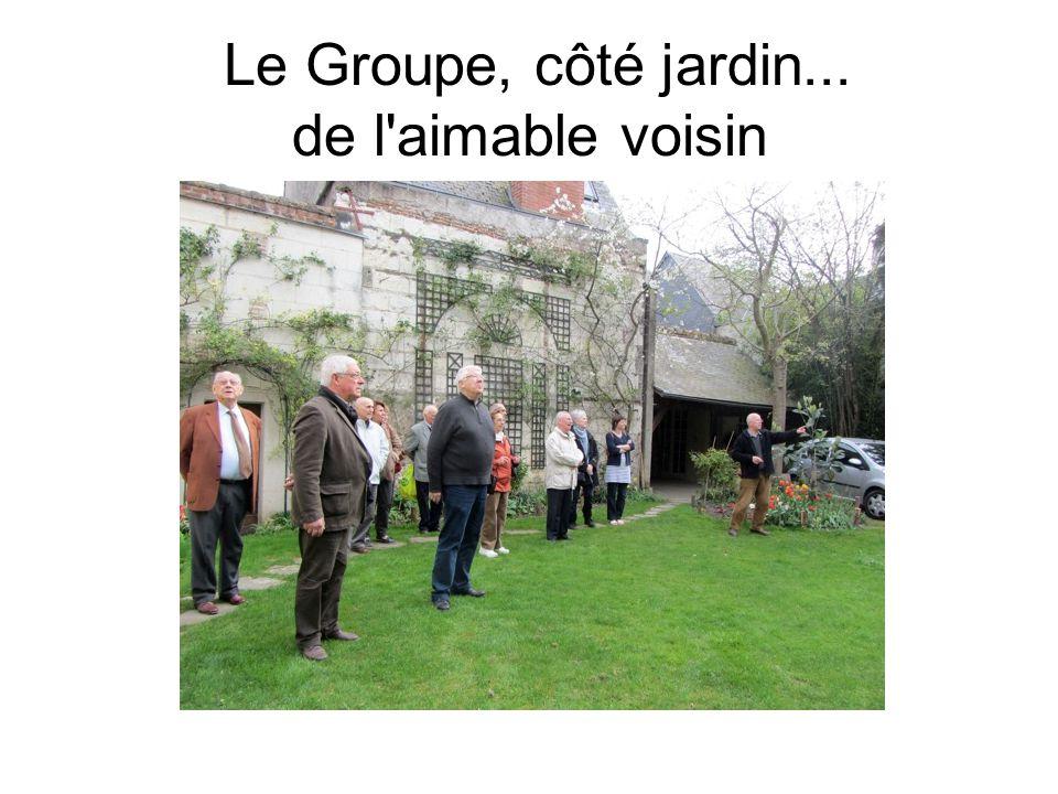 Le Groupe, côté jardin... de l'aimable voisin