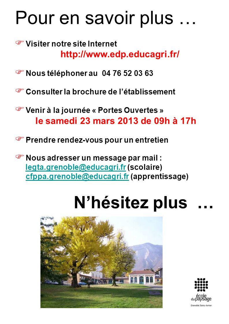 Pour en savoir plus … Visiter notre site Internet http://www.edp.educagri.fr/ Nous téléphoner au 04 76 52 03 63 Consulter la brochure de létablissemen