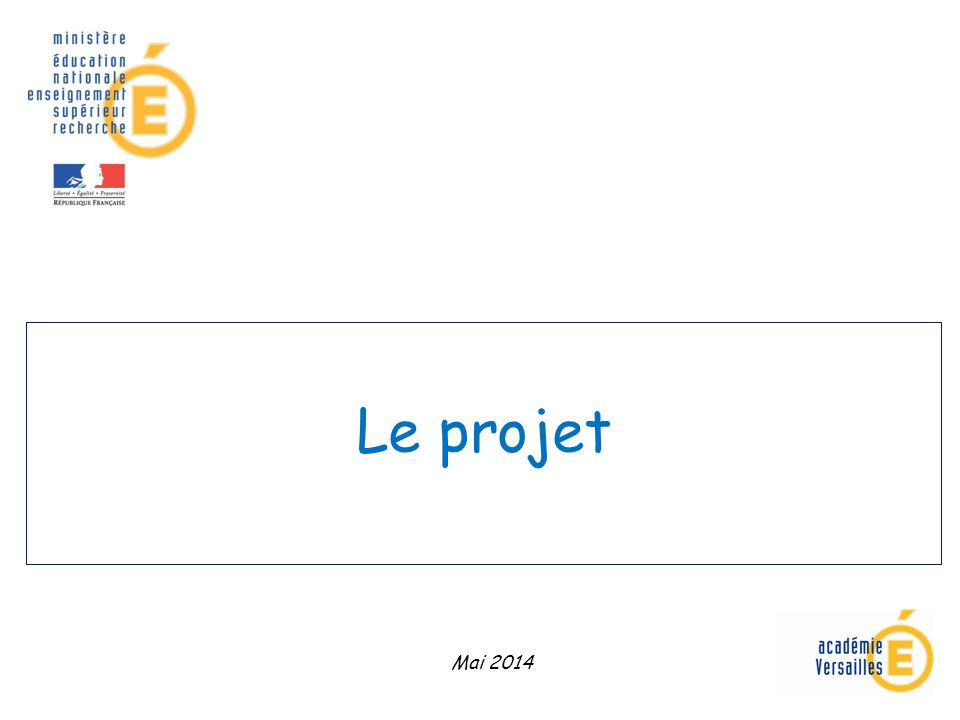 Le projet Mai 2014
