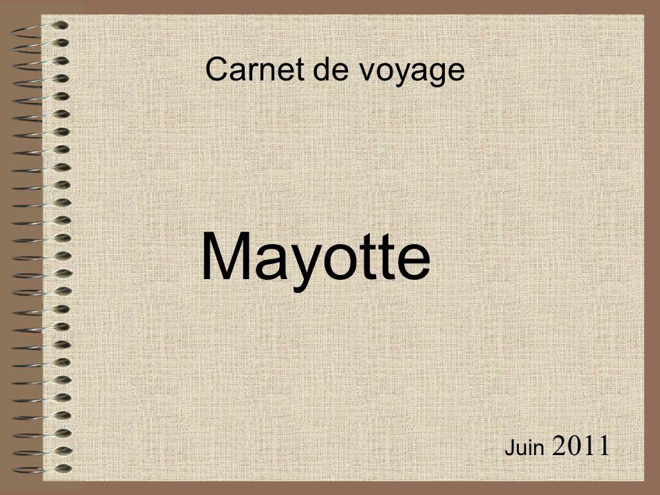 Juin 2011 Carnet de voyage Mayotte