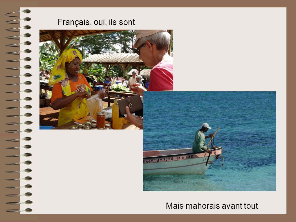 Français, oui, ils sont Mais mahorais avant tout