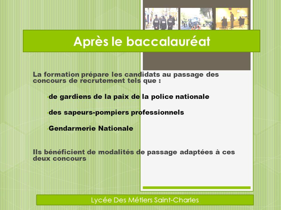 La formation prépare les candidats au passage des concours de recrutement tels que : de gardiens de la paix de la police nationale des sapeurs-pompier