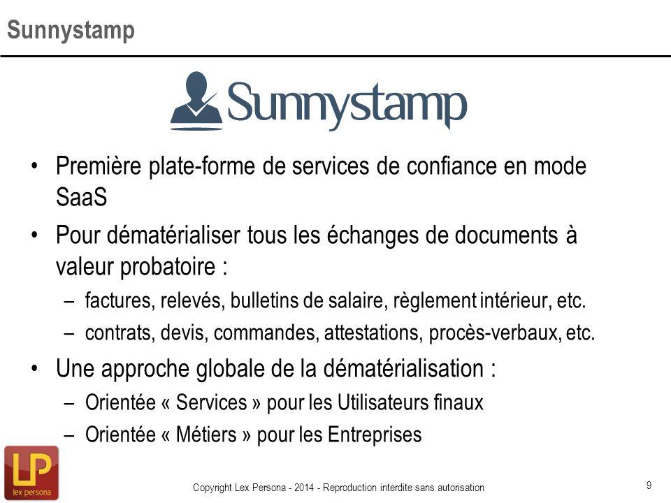 Première plate-forme de services de confiance en mode SaaS Pour dématérialiser tous les échanges de documents à valeur probatoire : –factures, relevés