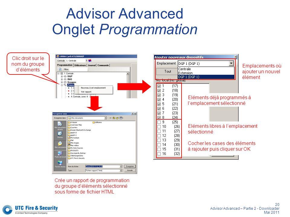 20 Advisor Advanced – Partie 2 - Downloader Mai 2011 Advisor Advanced Onglet Programmation Crée un rapport de programmation du groupe déléments sélect