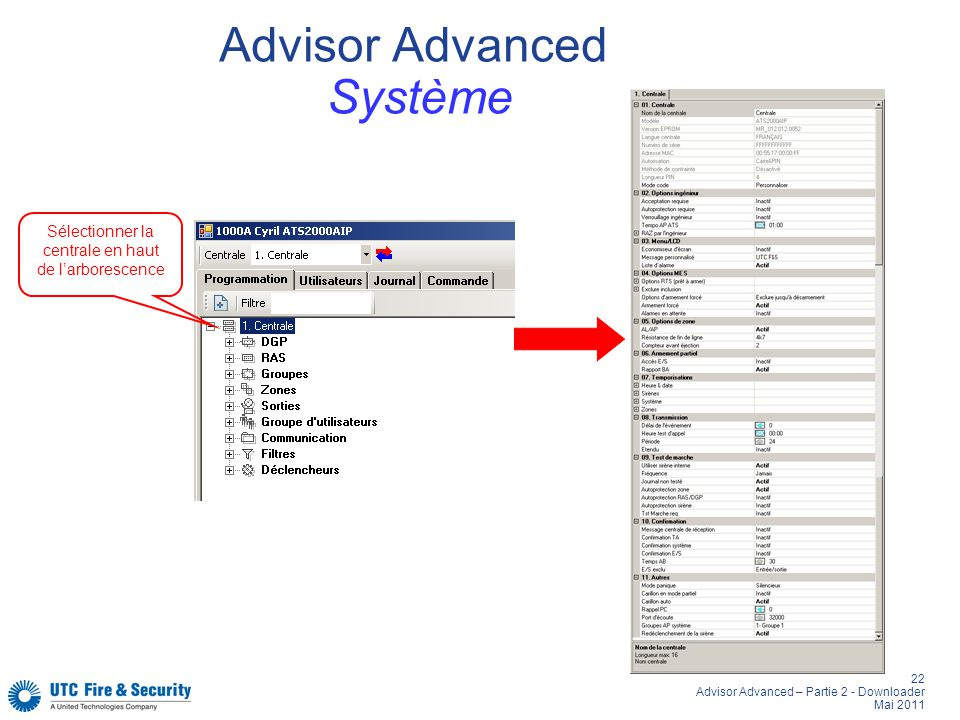 22 Advisor Advanced – Partie 2 - Downloader Mai 2011 Advisor Advanced Système Sélectionner la centrale en haut de larborescence