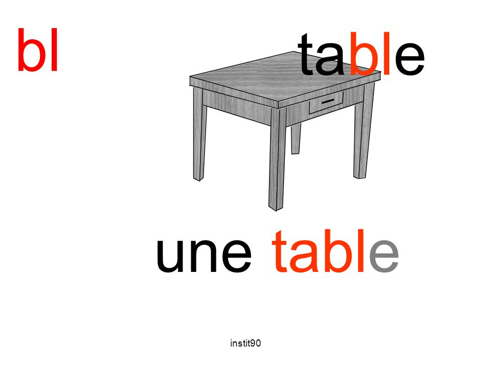 instit90 bl table une table
