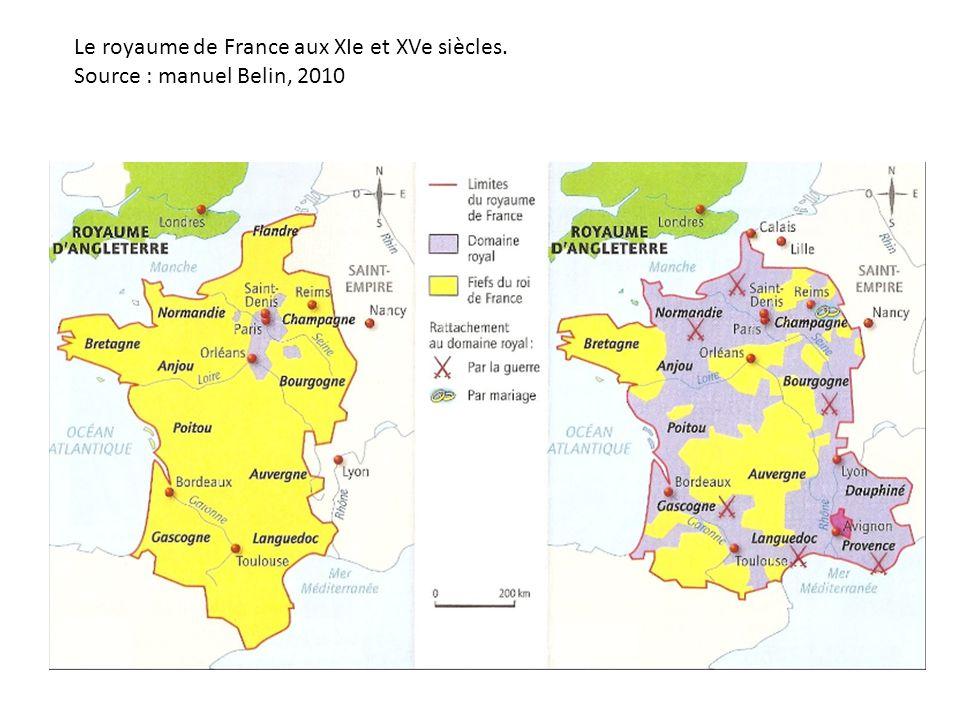 Le royaume de France aux XIe et XVe siècles. Source : manuel Belin, 2010