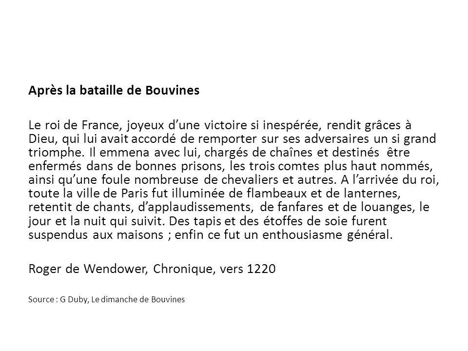 Après la bataille de Bouvines Le roi de France, joyeux dune victoire si inespérée, rendit grâces à Dieu, qui lui avait accordé de remporter sur ses ad