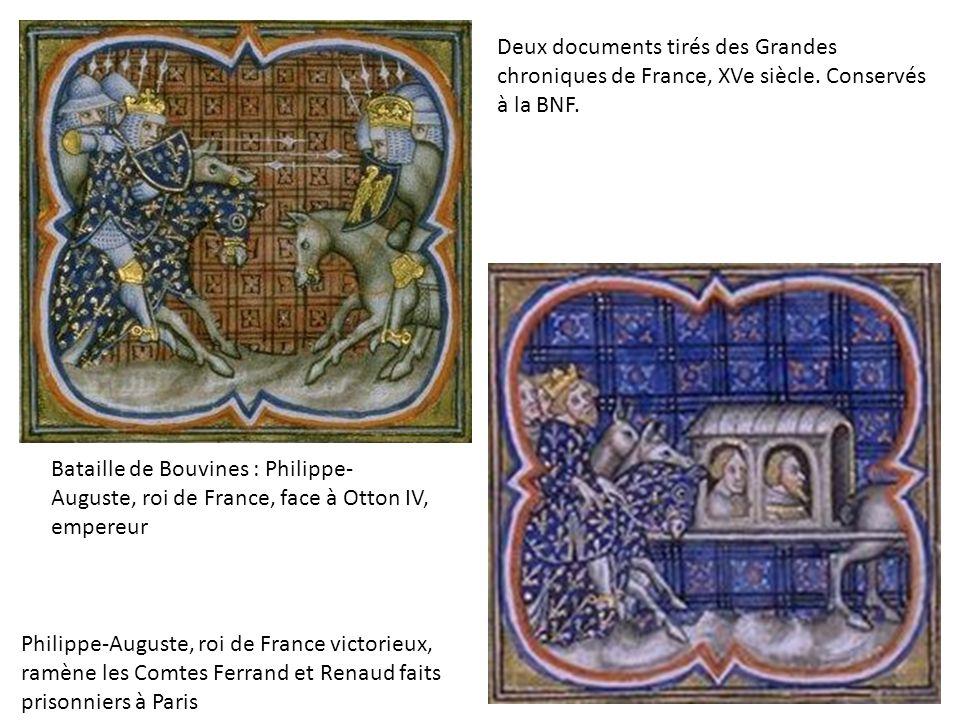 Bataille de Bouvines : Philippe- Auguste, roi de France, face à Otton IV, empereur Philippe-Auguste, roi de France victorieux, ramène les Comtes Ferra