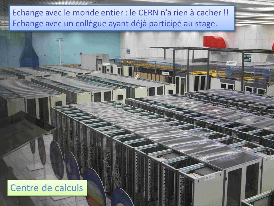 Echange avec le monde entier : le CERN na rien à cacher !.