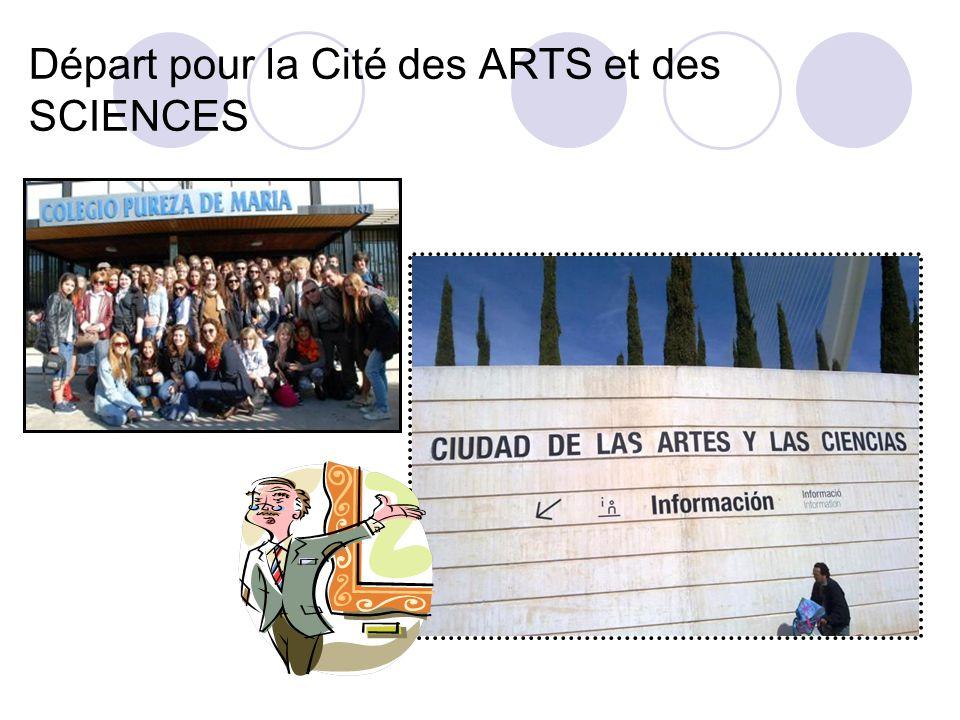 Départ pour la Cité des ARTS et des SCIENCES