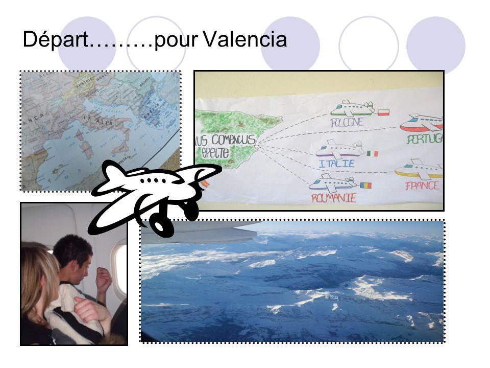 Départ………pour Valencia