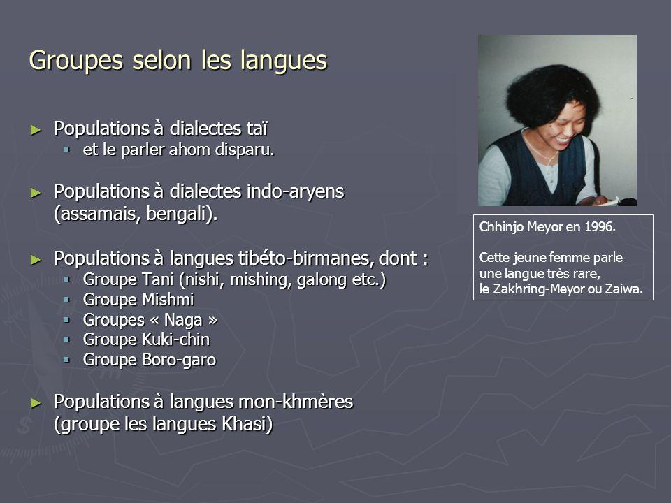 Groupes selon les langues Populations à dialectes taï Populations à dialectes taï et le parler ahom disparu.
