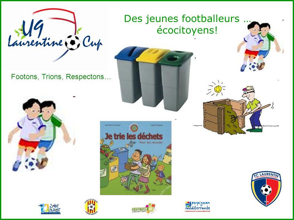 Des jeunes footballeurs … écocitoyens! Footons, Trions, Respectons…