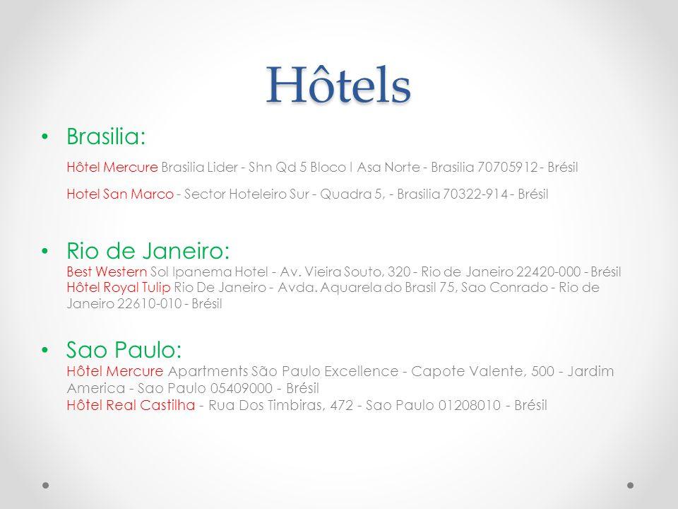 Hôtels Brasilia: Hôtel Mercure Brasilia Lider - Shn Qd 5 Bloco I Asa Norte - Brasilia 70705912 - Brésil Hotel San Marco - Sector Hoteleiro Sur - Quadra 5, - Brasilia 70322-914 - Brésil Rio de Janeiro: Best Western Sol Ipanema Hotel - Av.