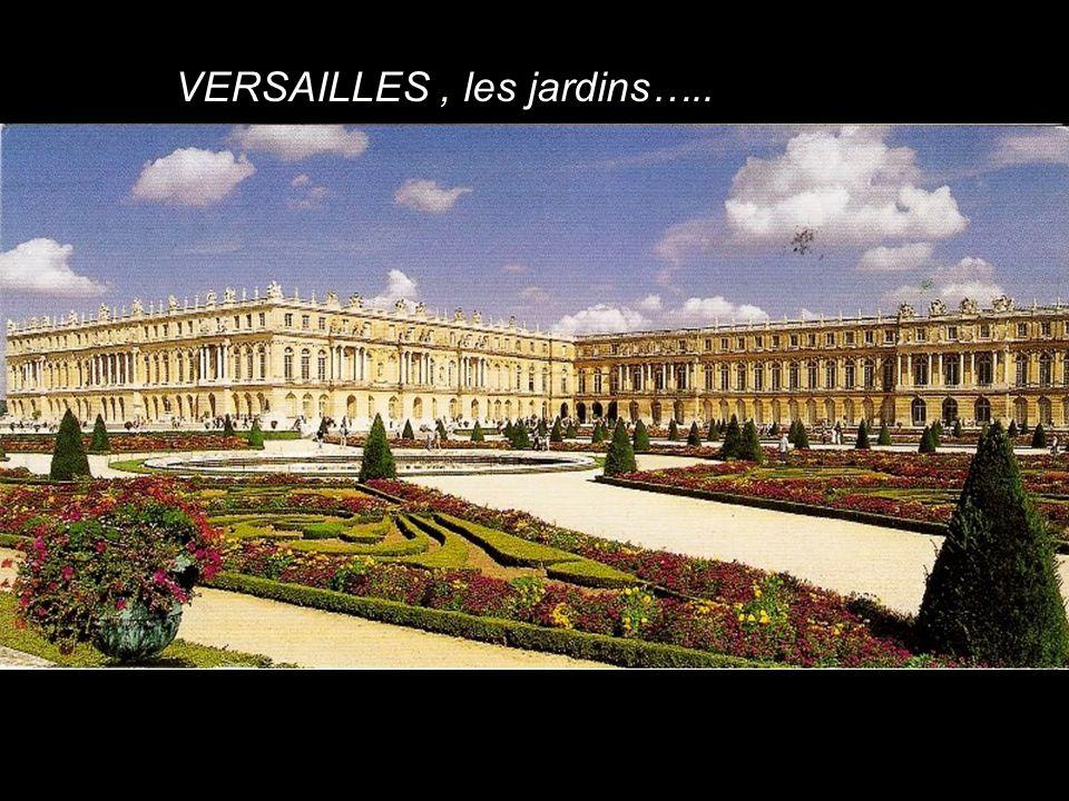 VERSAILLES, les jardins…..