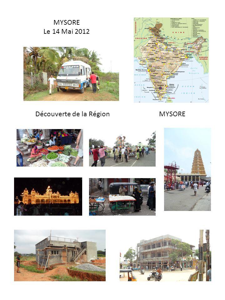 MYSORE Le 14 Mai 2012 MYSOREDécouverte de la Région