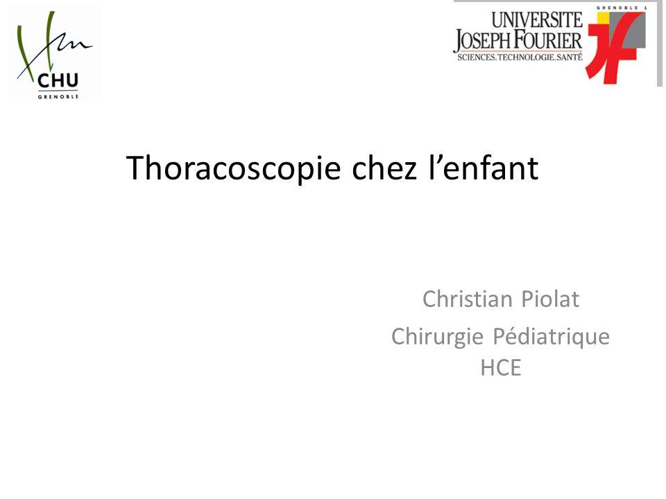 Thoracoscopie chez lenfant Christian Piolat Chirurgie Pédiatrique HCE