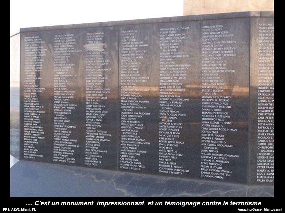 PPS: AZV2, Miami, Fl.Amazing Grace - Mantovanni Les noms des personnes tuées le 11 septembre 2001 sont inscrits sur la base du monument