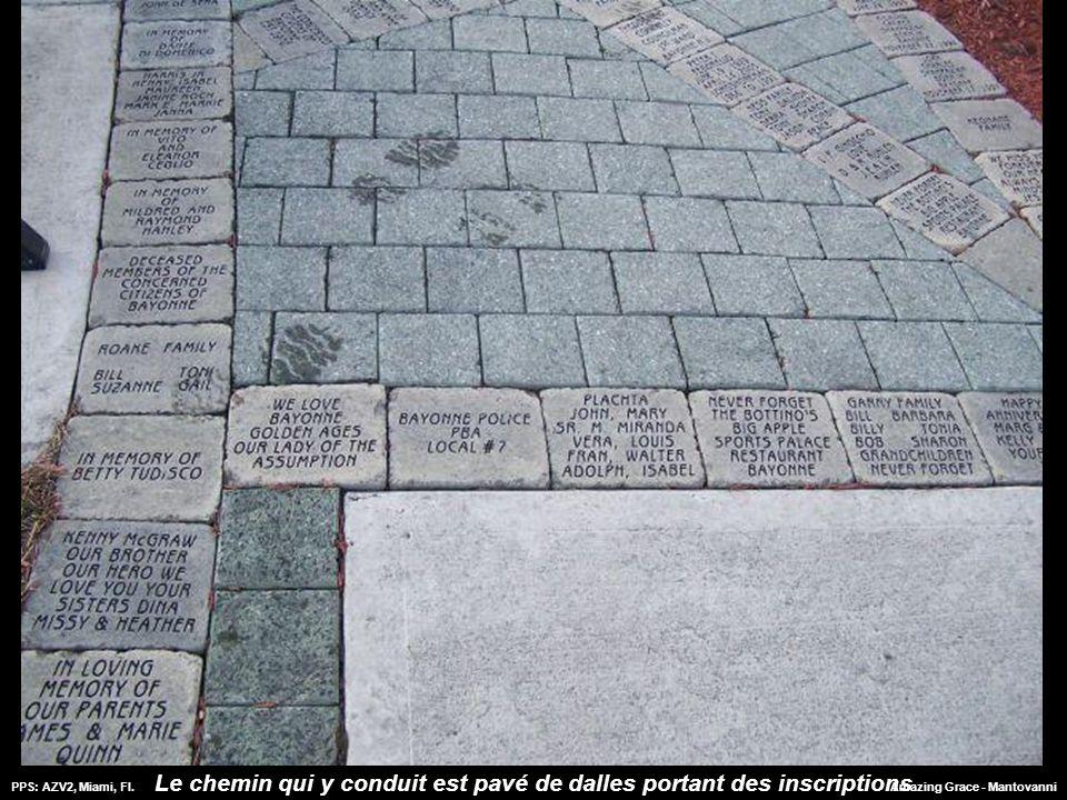 PPS: AZV2, Miami, Fl.Amazing Grace - Mantovanni.... C'est un monument impressionnant et un témoignage contre le terrorisme