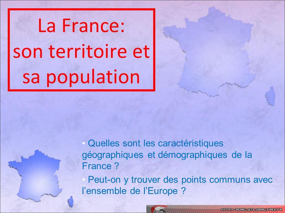 « Carte didentité » de la France Superficie = 550 000 km 2 soit la 41 ème place mondiale Population = 65 millions dhabitants soit la 21ème place mondiale Densité moyenne = 97 habitants/km 2