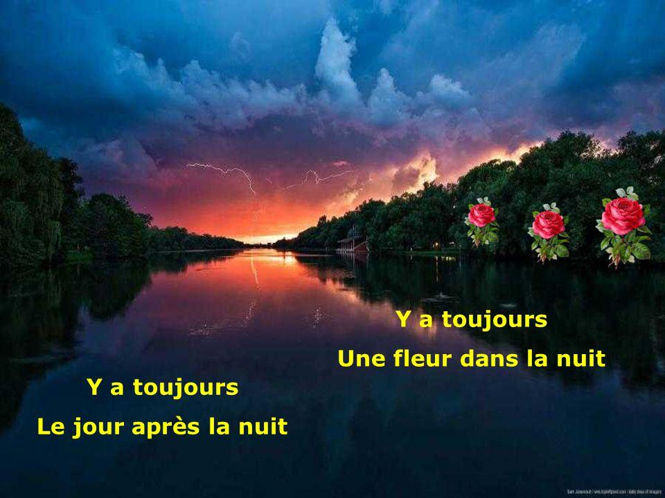 .. Après la pluie Revient le beau temps Y a toujours Le soleil au printemps