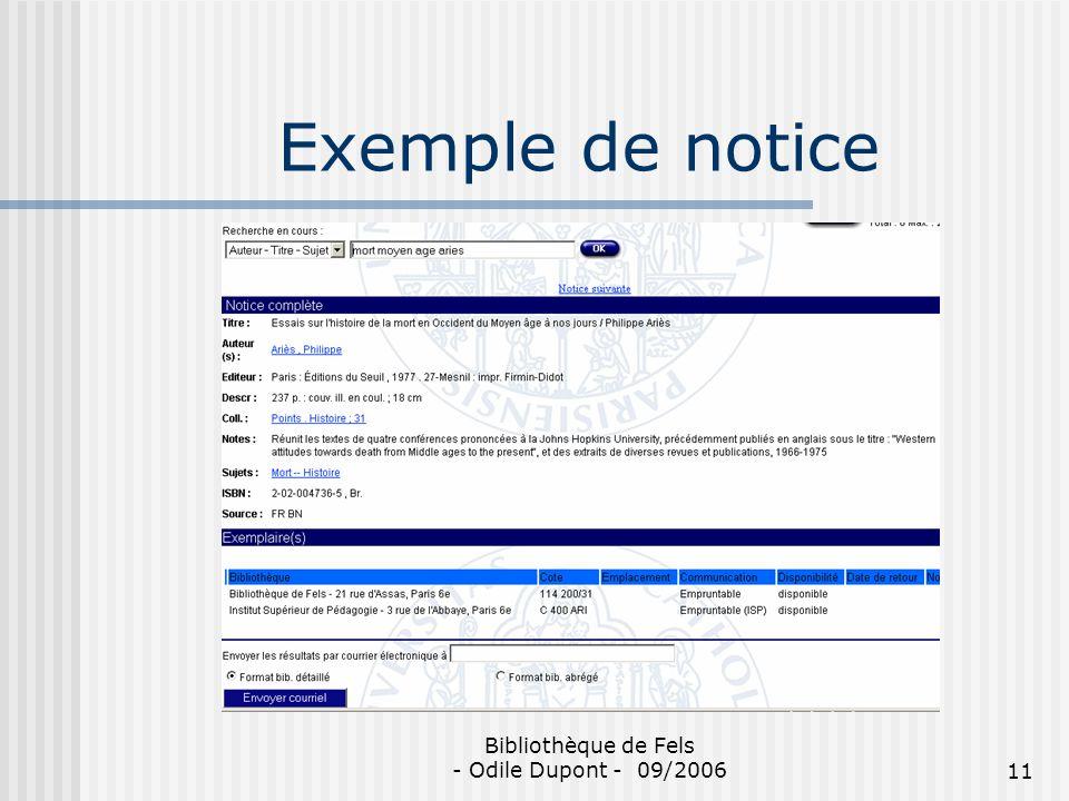 Bibliothèque de Fels - Odile Dupont - 09/200611 Exemple de notice