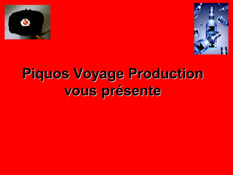 Piquos Voyage Production vous présente