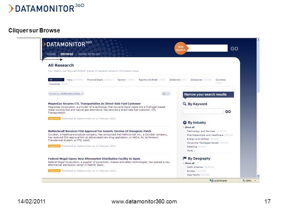 14/02/2011www.datamonitor360.com17 Cliquer sur Browse