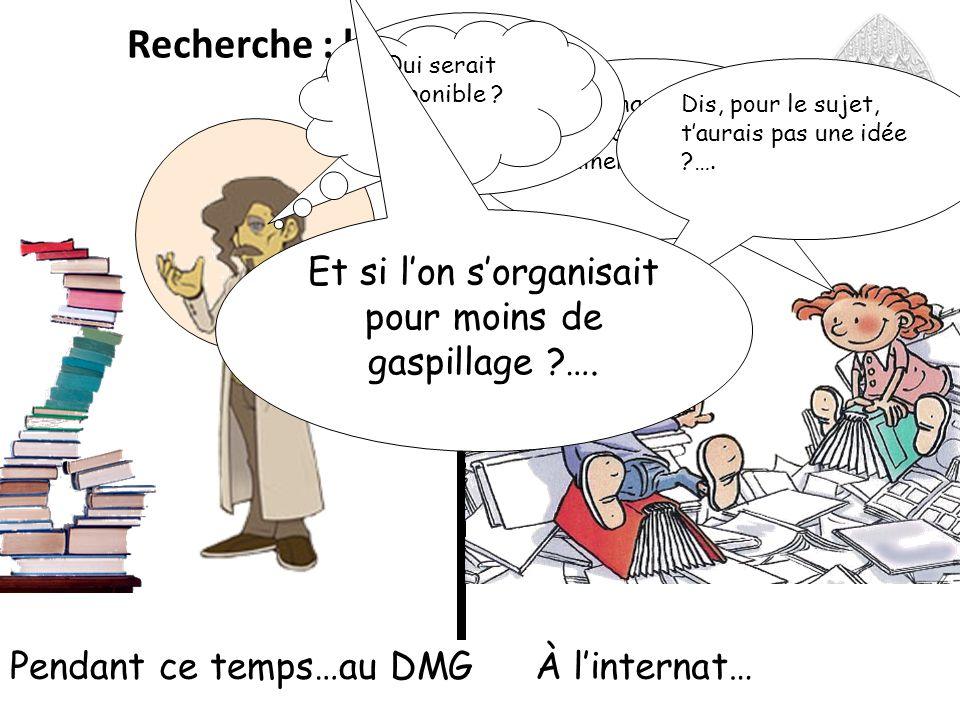 Recherche : le constat Pendant ce temps…au DMG Il te manque que la thèse pour terminer….
