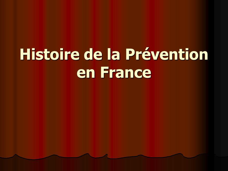 Histoire de la Prévention en France