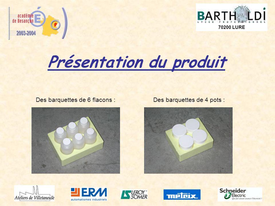 70200 LURE Présentation du produit Des barquettes de 6 flacons :Des barquettes de 4 pots :