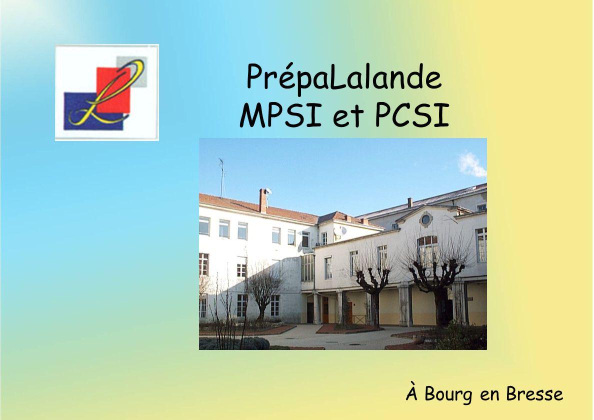 PrépaLalande MPSI et PCSI À Bourg en Bresse