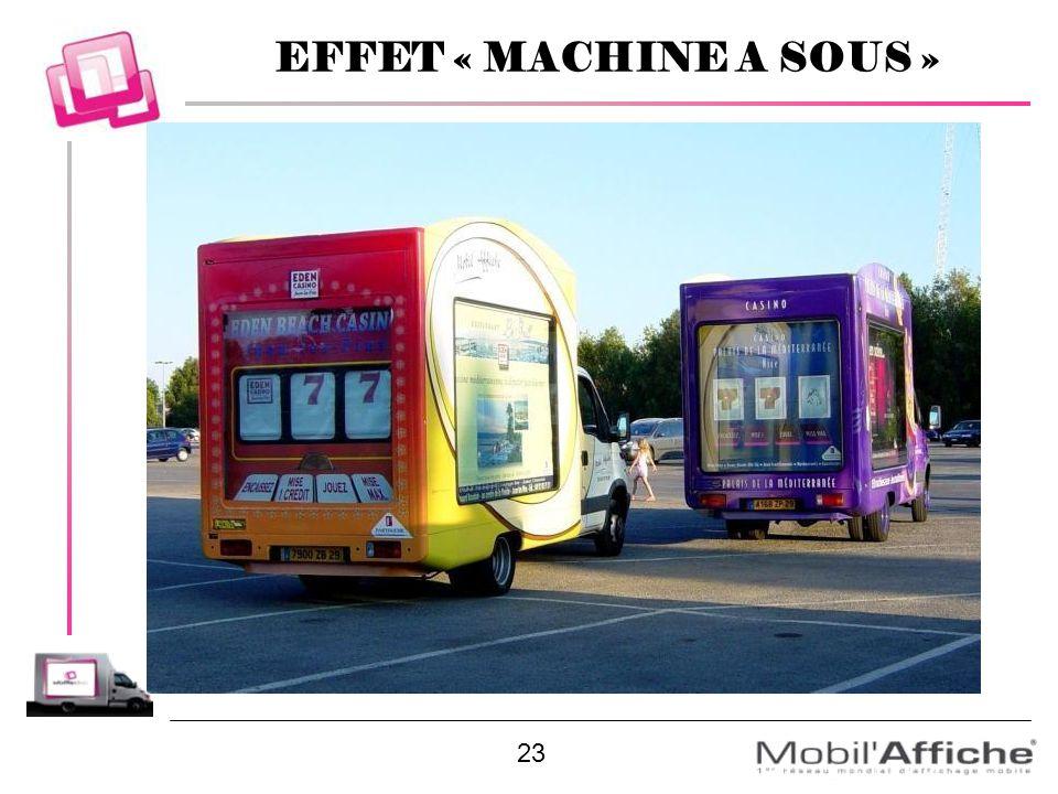 23 EFFET « MACHINE A SOUS »