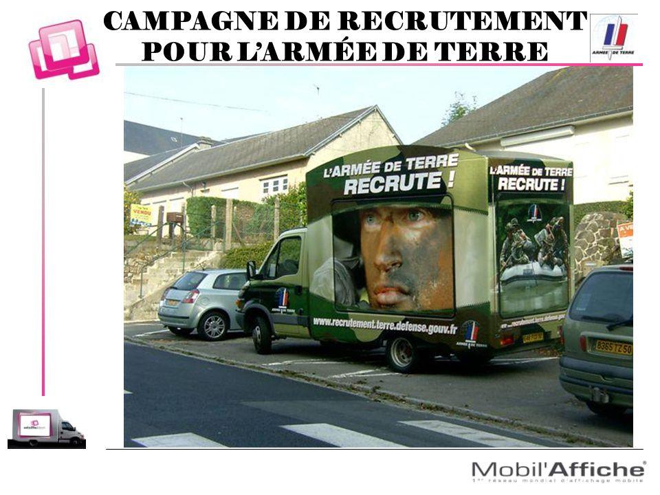 CAMPAGNE DE RECRUTEMENT POUR LARMÉE DE TERRE
