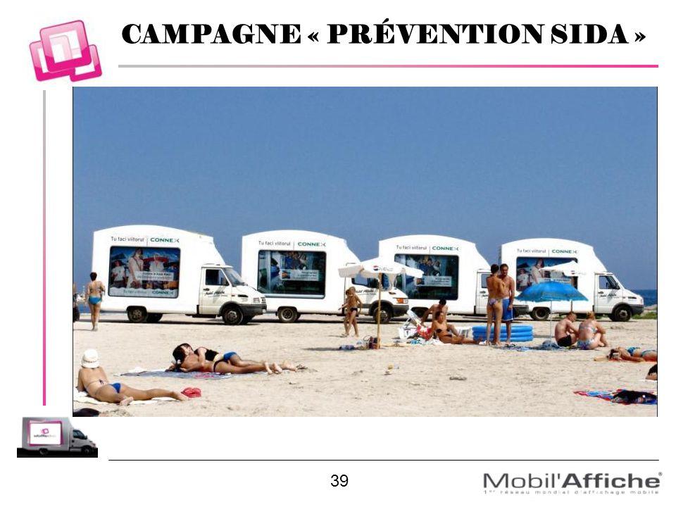39 CAMPAGNE « PRÉVENTION SIDA »
