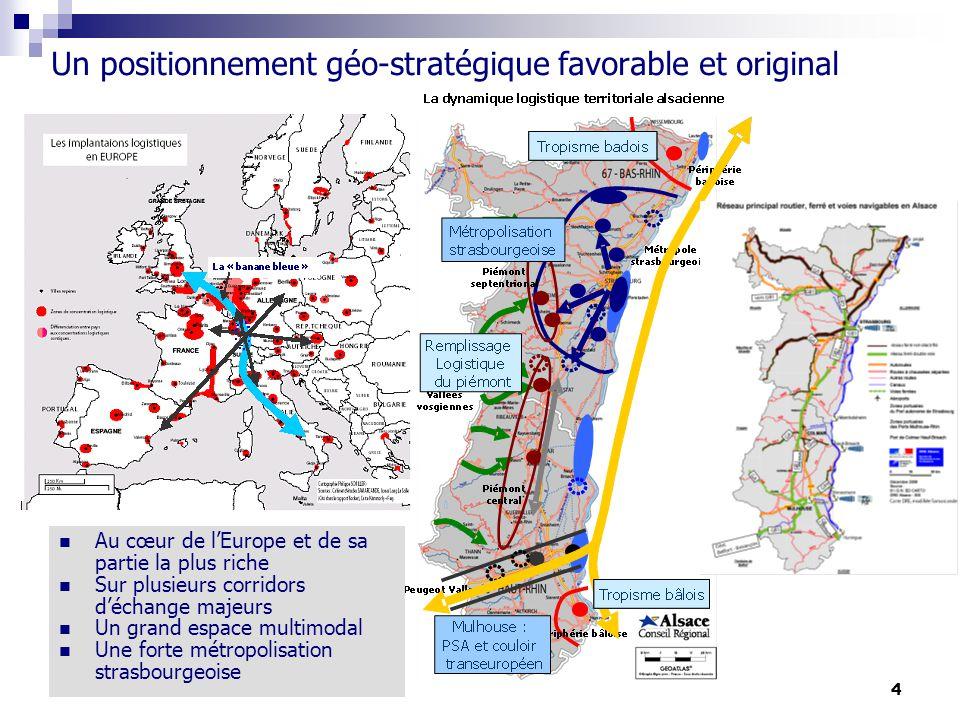 4 Un positionnement géo-stratégique favorable et original Au cœur de lEurope et de sa partie la plus riche Sur plusieurs corridors déchange majeurs Un grand espace multimodal Une forte métropolisation strasbourgeoise