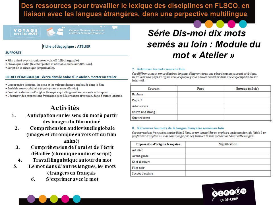 Des ressources pour travailler le lexique des disciplines en FLSCO, en liaison avec les langues étrangères, dans une perpective multilingue Série Dis-