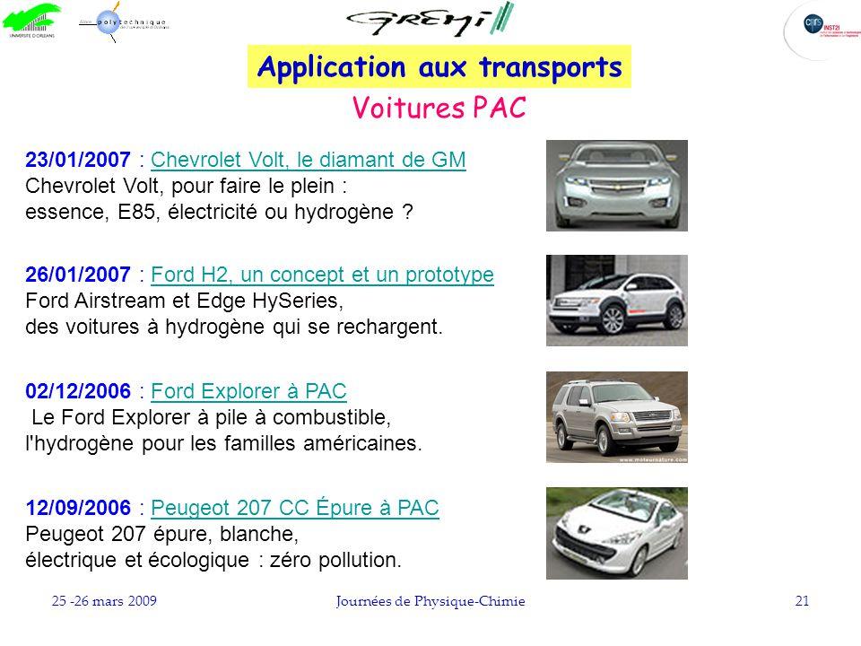 25 -26 mars 2009Journées de Physique-Chimie21 23/01/2007 : Chevrolet Volt, le diamant de GMChevrolet Volt, le diamant de GM Chevrolet Volt, pour faire
