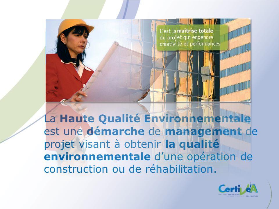 La Haute Qualité Environnementale est une démarche de management de projet visant à obtenir la qualité environnementale dune opération de construction