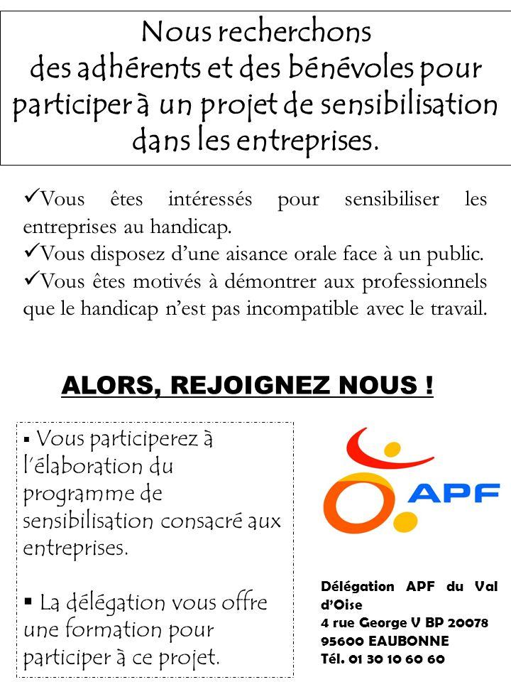 Nous recherchons des adhérents et des bénévoles pour participer à un projet de sensibilisation dans les entreprises.