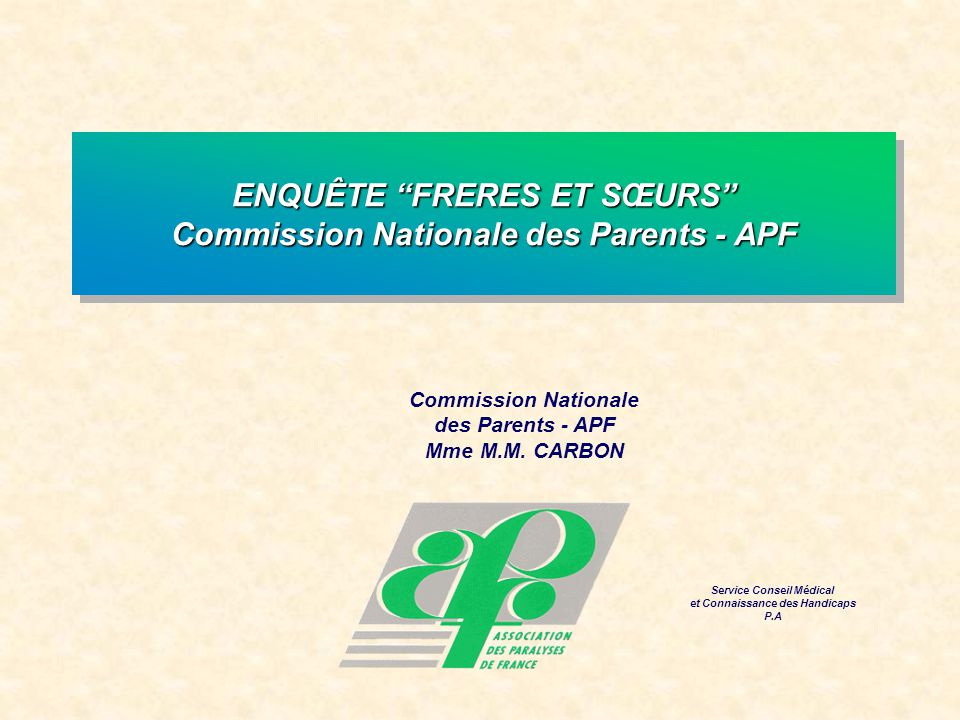 Commission Nationale des Parents - APF Mme M.M.