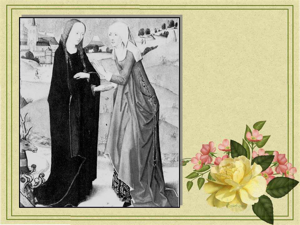 Ta cousine Elisabeth, taccueillant, Rendit hommage à ton amour confiant, Te proclamant Bienheureuse, te bénit Toi lhumble servante… comme tu dis.