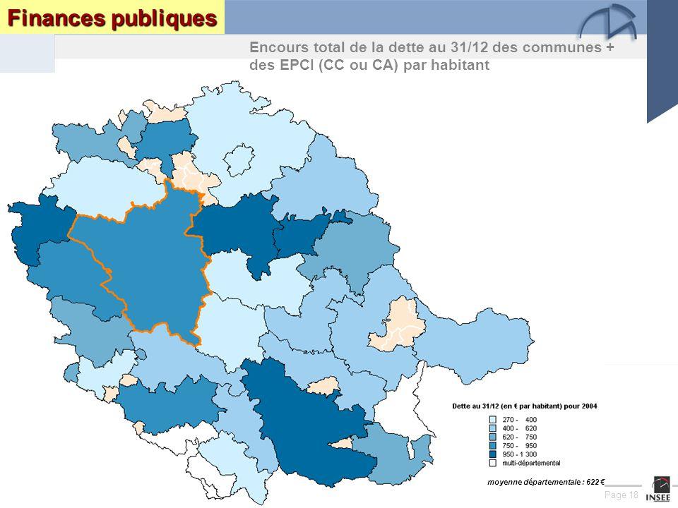 Page 18 Le Tarn : enjeux et perspectives DRAF DRE DIREN INSEEseptembre 2005 Finances publiques Encours total de la dette au 31/12 des communes + des EPCI (CC ou CA) par habitant moyenne départementale : 622