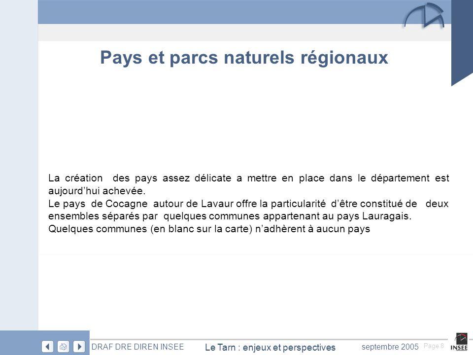 Page 29 Le Tarn : enjeux et perspectives DRAF DRE DIREN INSEEseptembre 2005